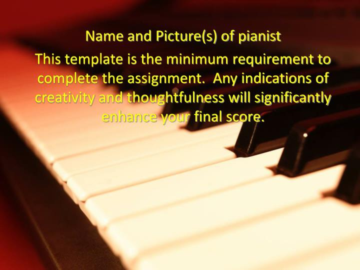 Name and Picture(s) of pianist