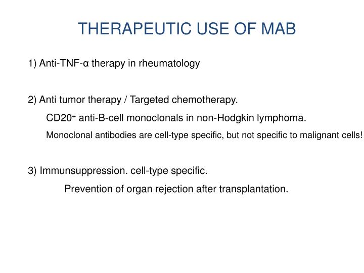 THERAPEUTIC USE OF MAB