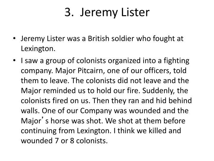3.  Jeremy Lister