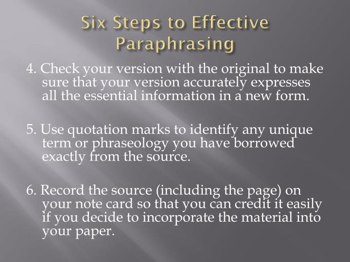 Six Steps to Effective Paraphrasing