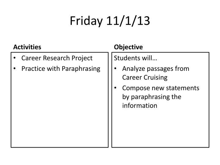 Friday 11/1/13