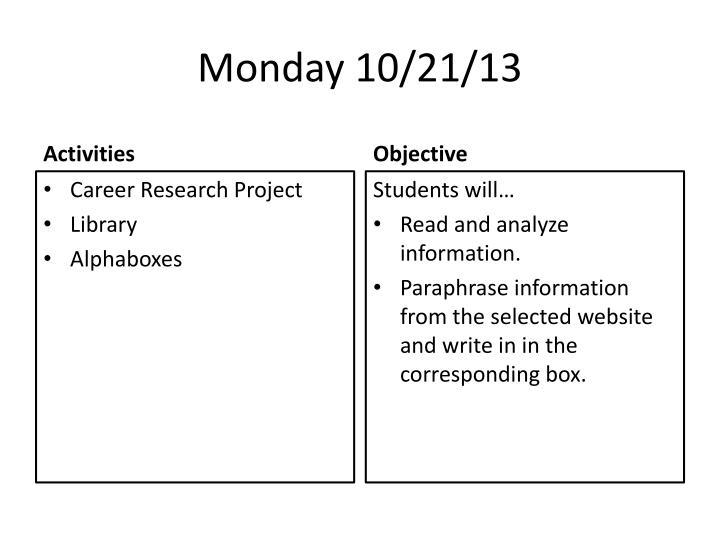 Monday 10/21/13