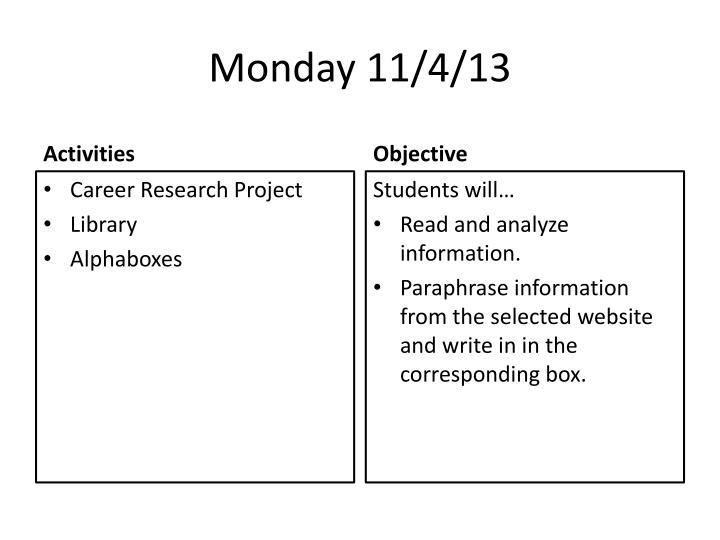 Monday 11/4/13