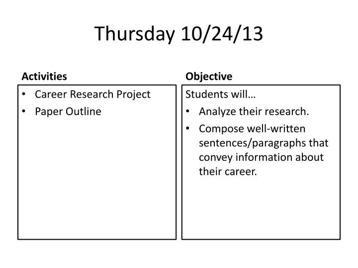 Thursday 10/24/13