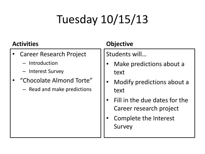 Tuesday 10/15/13
