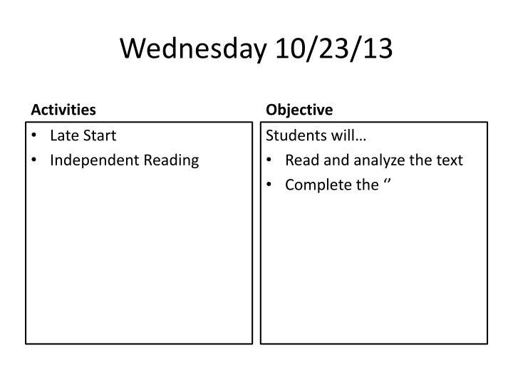 Wednesday 10/23/13