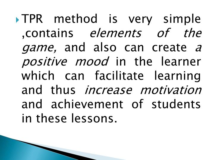 TPR method is very simple ,contains