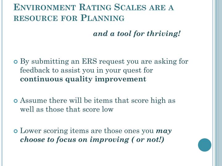 Environment Rating Scales are a resource for Planning