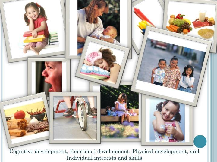 Cognitive development, Emotional development, Physical development, and