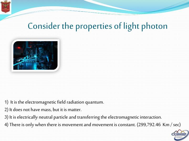 Consider the properties of light photon