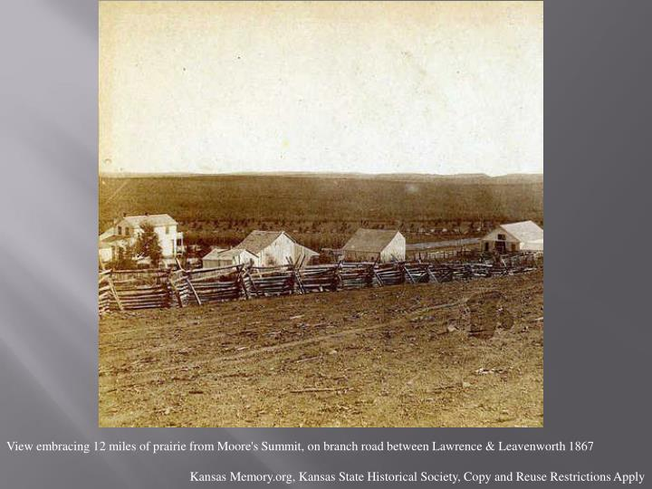 View embracing 12 miles of prairie from Moore's Summit, on branch road between Lawrence & Leavenworth 1867