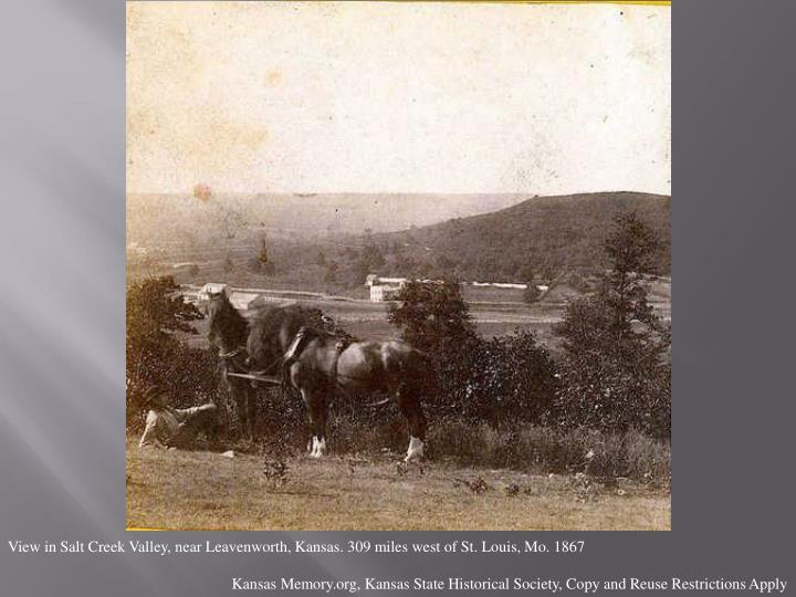 View in Salt Creek Valley, near Leavenworth, Kansas. 309 miles west of St. Louis, Mo. 1867