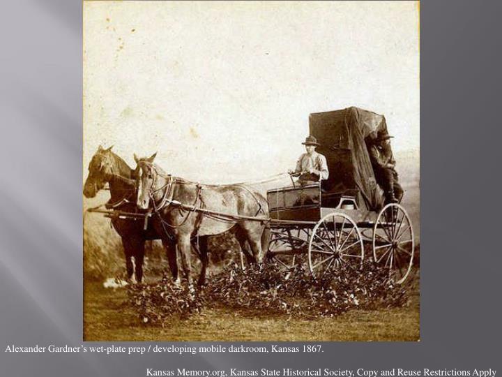 Alexander Gardner's wet-plate prep / developing mobile darkroom, Kansas 1867.