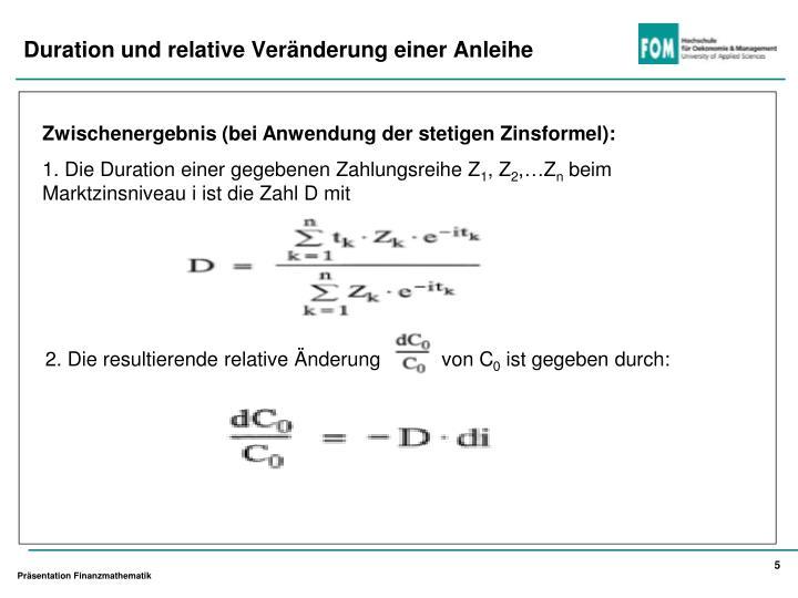 Zwischenergebnis (bei Anwendung der stetigen Zinsformel):