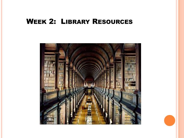 Week 2 library resources