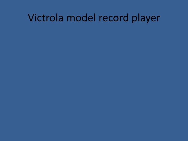 Victrola model record player