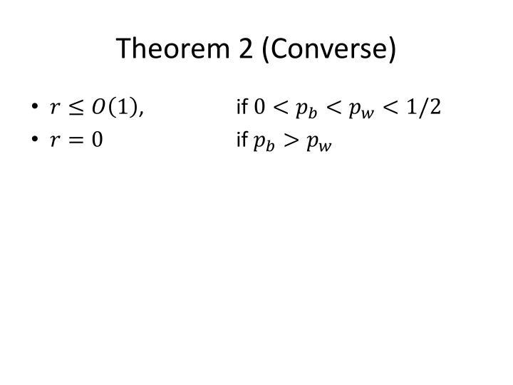 Theorem 2 (Converse)