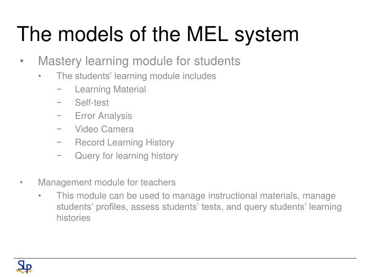 The models of the MEL