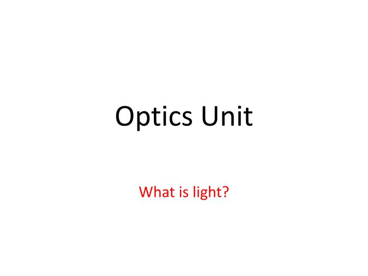 Optics unit