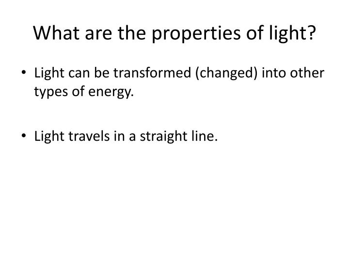 What are the properties of light