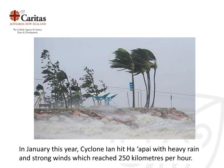 In January this year, Cyclone
