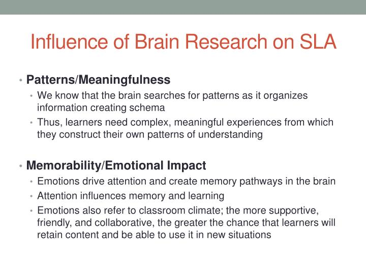 Influence of Brain Research on SLA