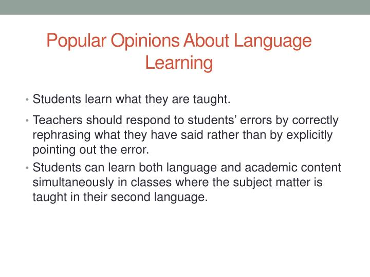 Popular Opinions About Language Learning