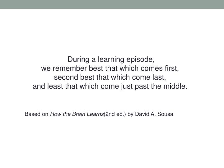 During a learning episode,