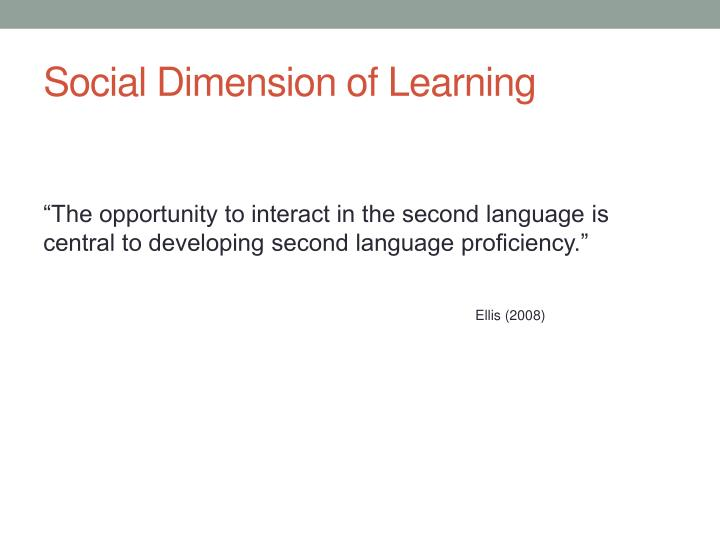 Social Dimension of Learning