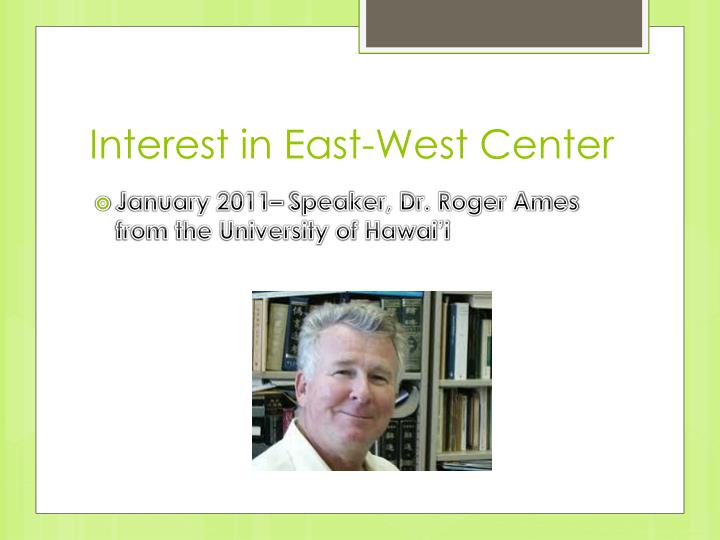 Interest in East-West Center