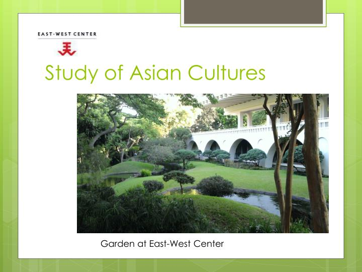 Study of Asian Cultures