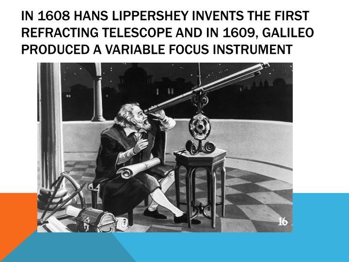 In 1608 Hans