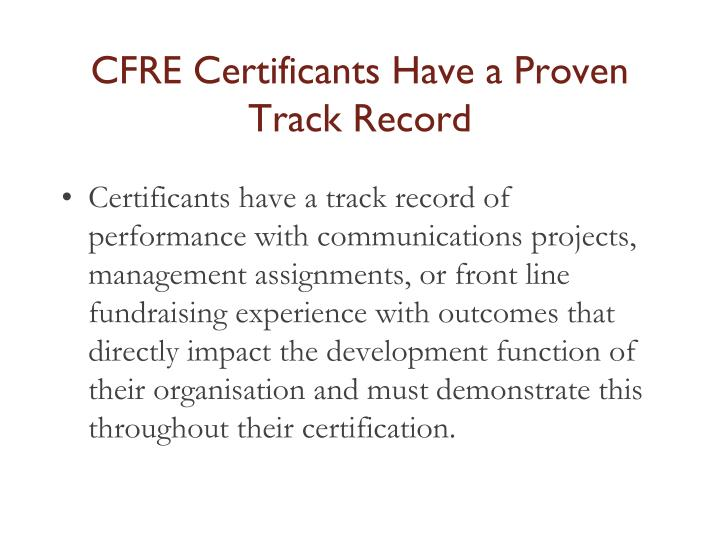 CFRE Certificants Have a Proven Track Record