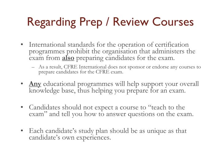 Regarding Prep / Review Courses