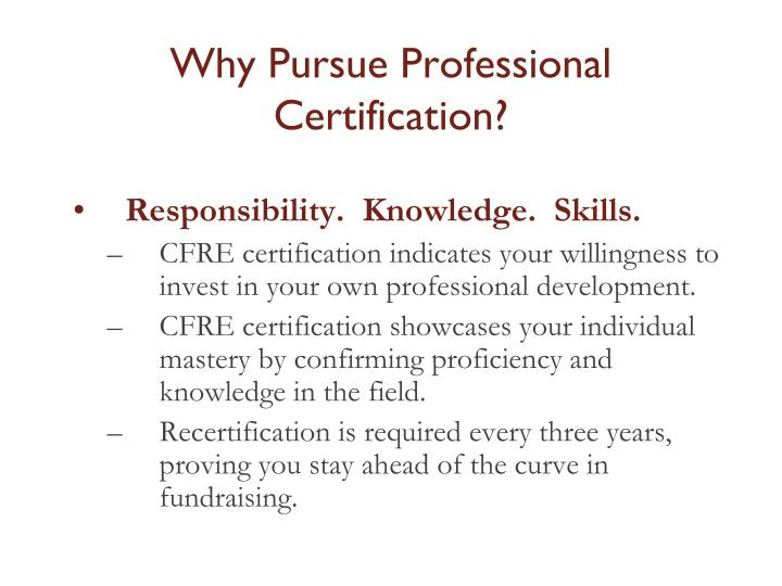 Why Pursue Professional Certification?