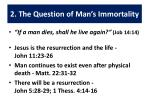 2 the question of man s immortality
