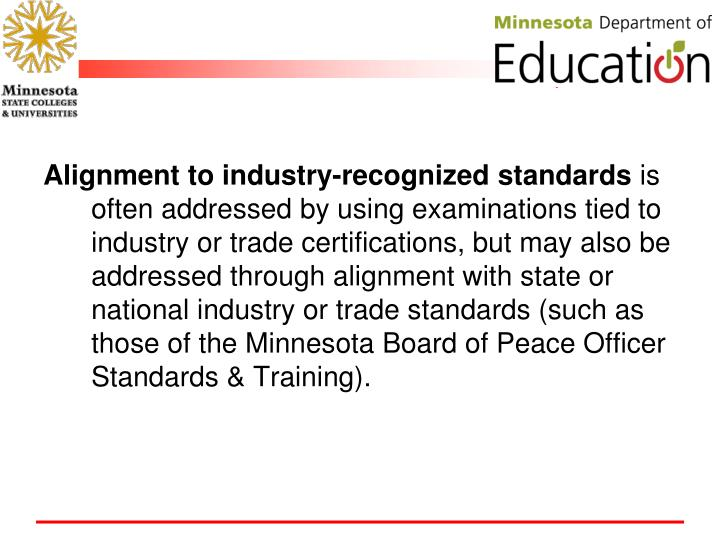 Alignment to industry-recognized standards
