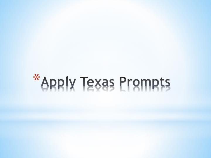 Apply Texas Essays Topics