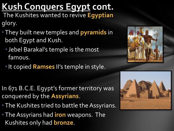Kush Conquers