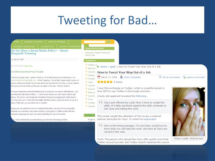 Tweeting for Bad…