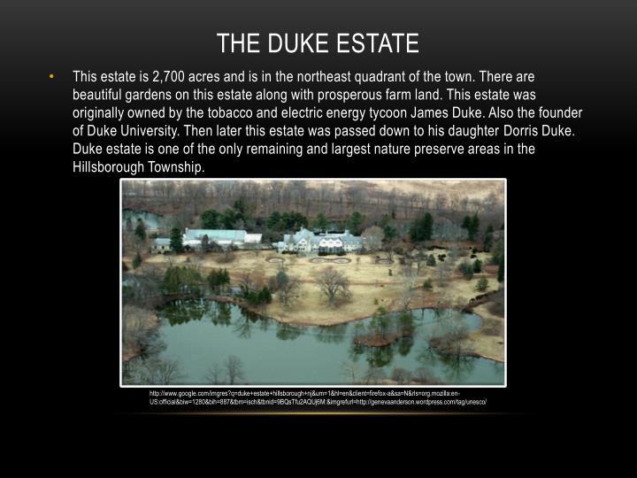 The Duke Estate