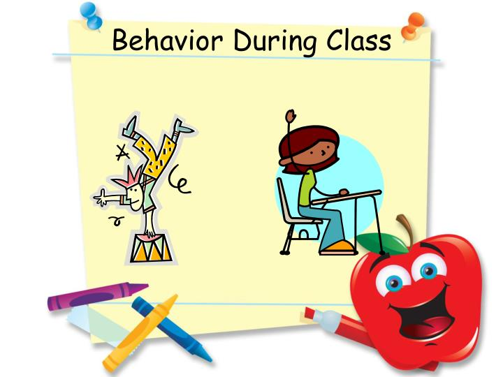 Behavior During Class