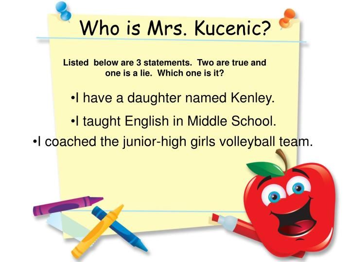 Who is Mrs. Kucenic?