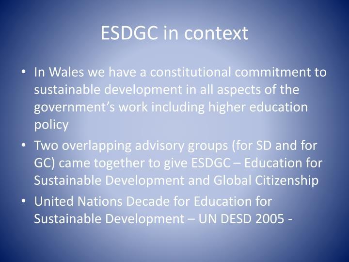 ESDGC in context