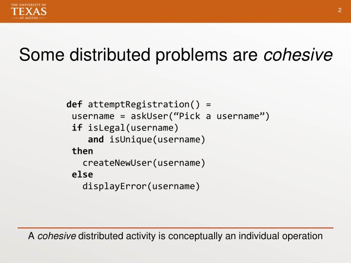 Some distributed problems are