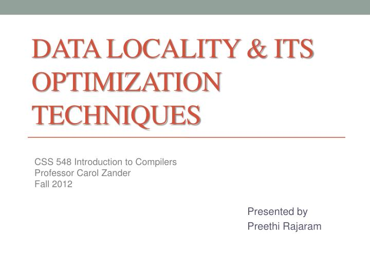 Data locality its optimization techniques