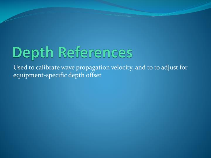 Depth References
