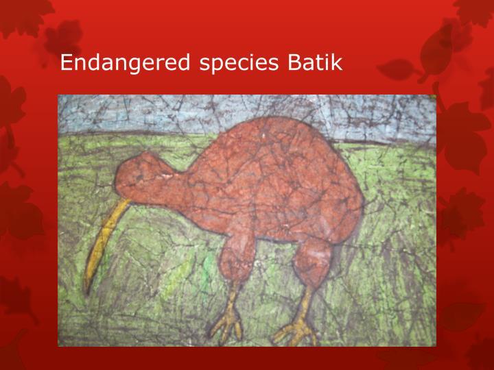 Endangered species Batik