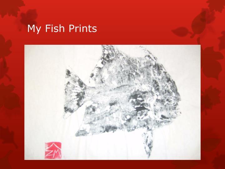 My Fish Prints