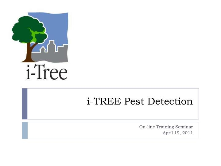 i tree pest detection